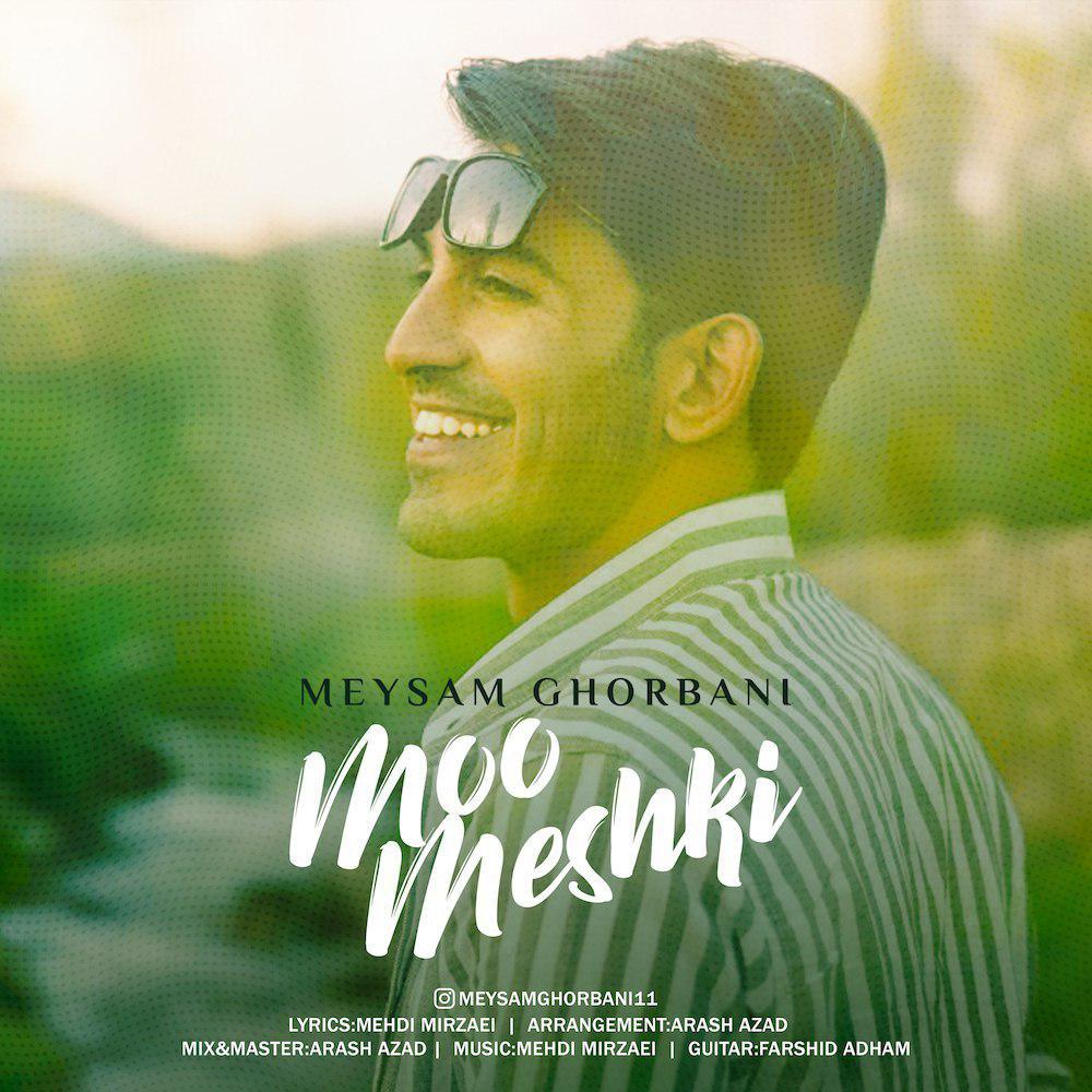 Meysam Ghorbani – Moo Meshki
