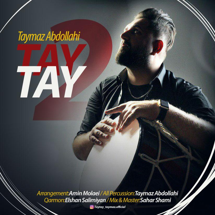 Taymaz Abdollahi – Tay Tay