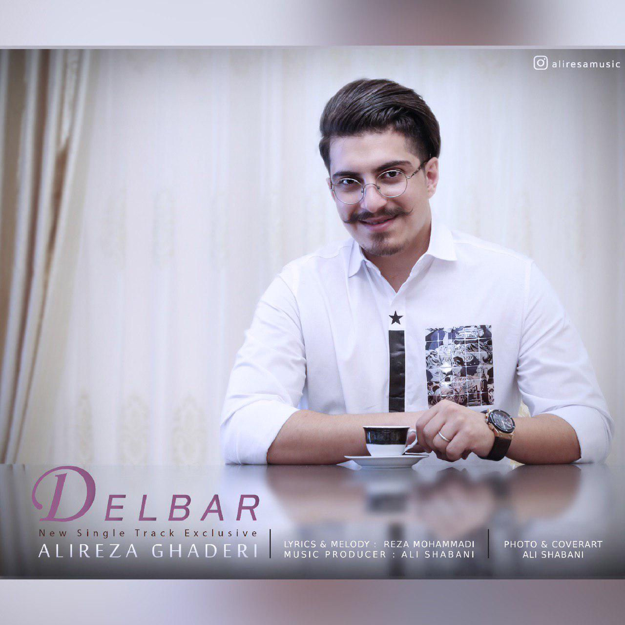 Alireza Ghaderi - Delbar Music | آهنگ علیرضا قادری - دلبر