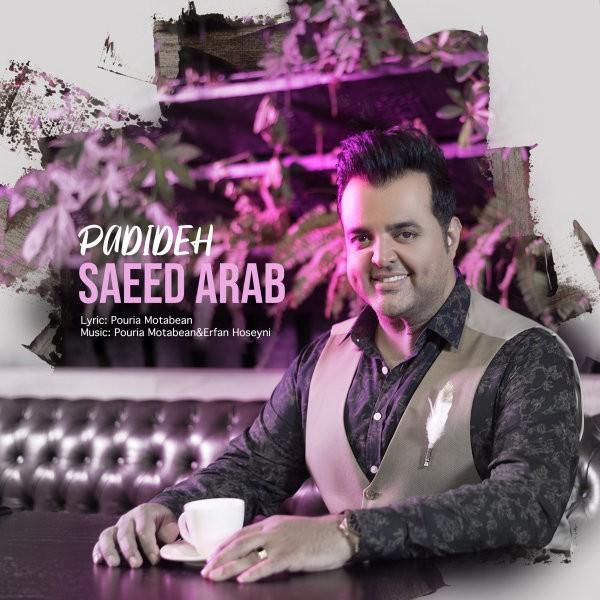 Saeed Arab – Padideh