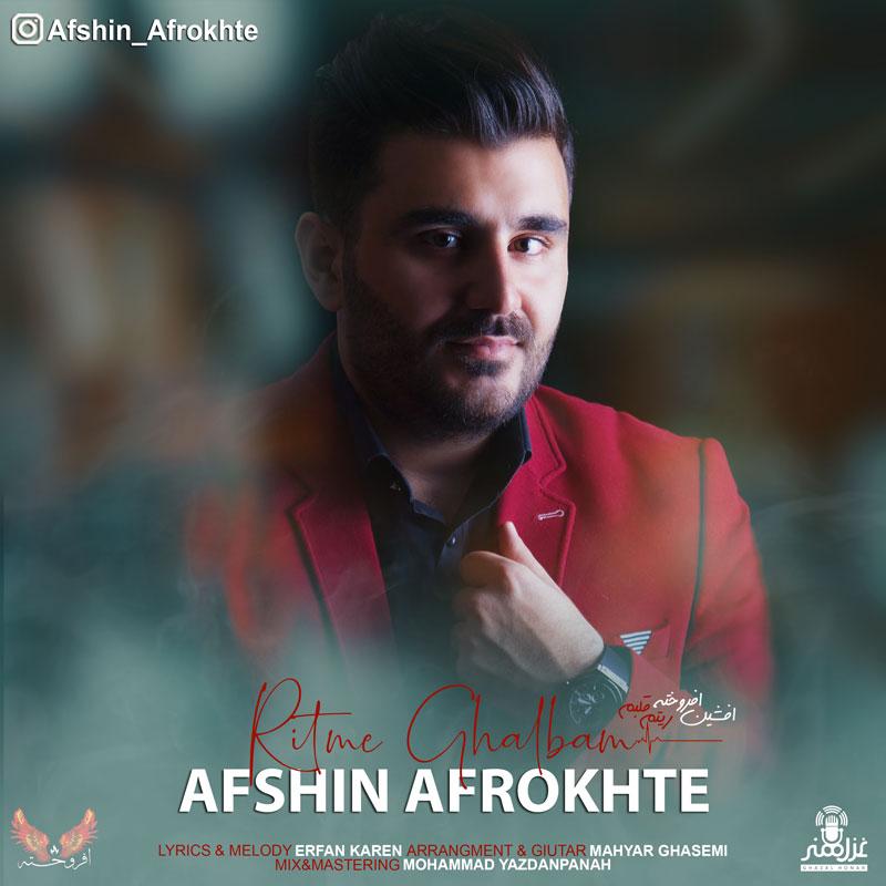 Afshin Afrokhte – Ritme Ghalbam