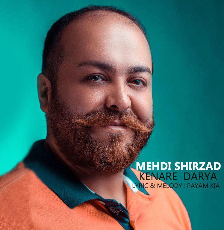 Mehdi Shirzad – Kenare Darya
