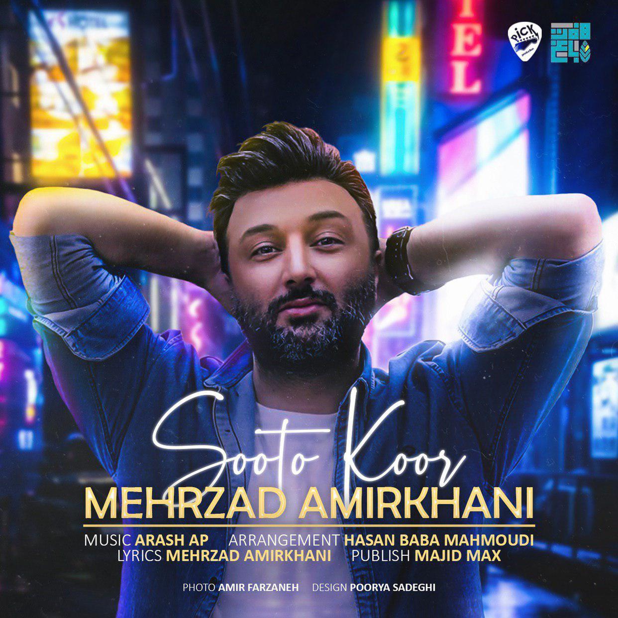 Mehrzad Amirkhani – Sooto Koor