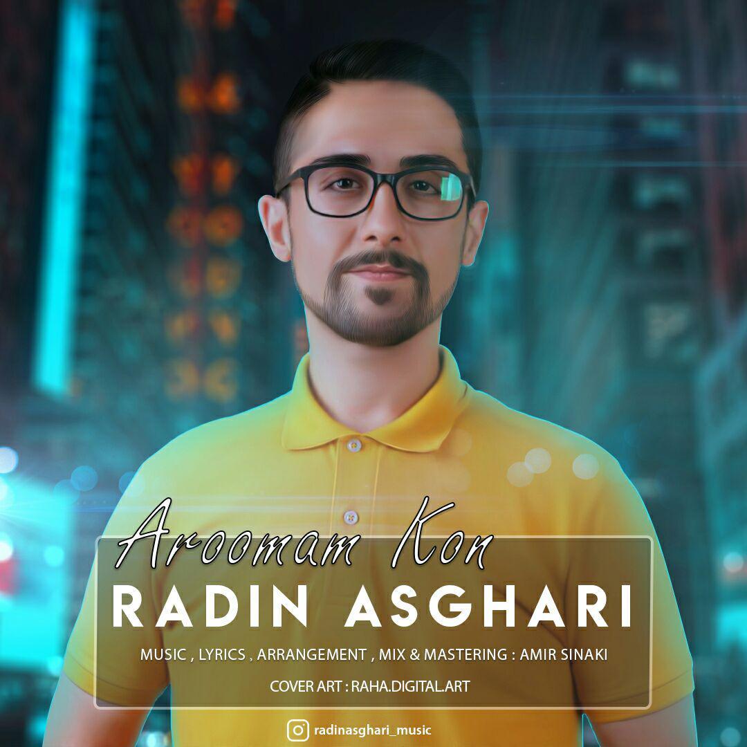 Radin Asghari – Aroomam Kon
