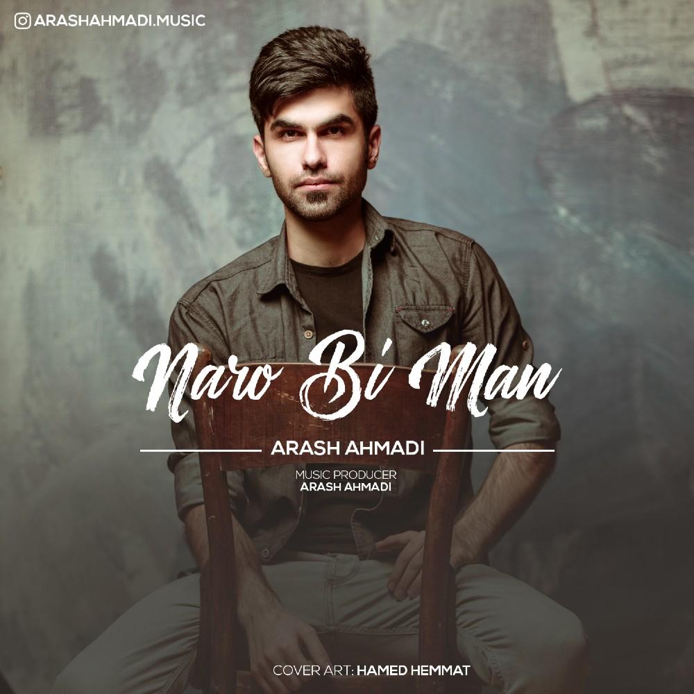 Arash Ahmadi – Naro Bi Man