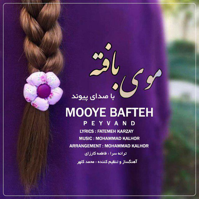 Peyvand – Mooye Bafteh