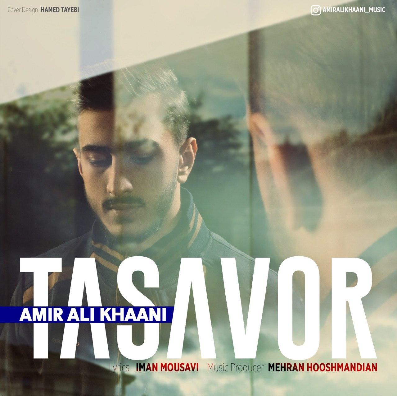 AmirAli Khani – Tasavor