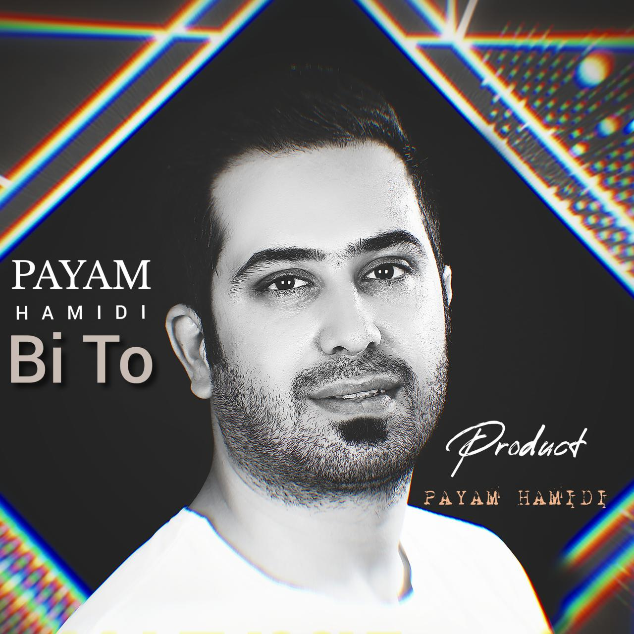 Payam Hamidi – Bi To