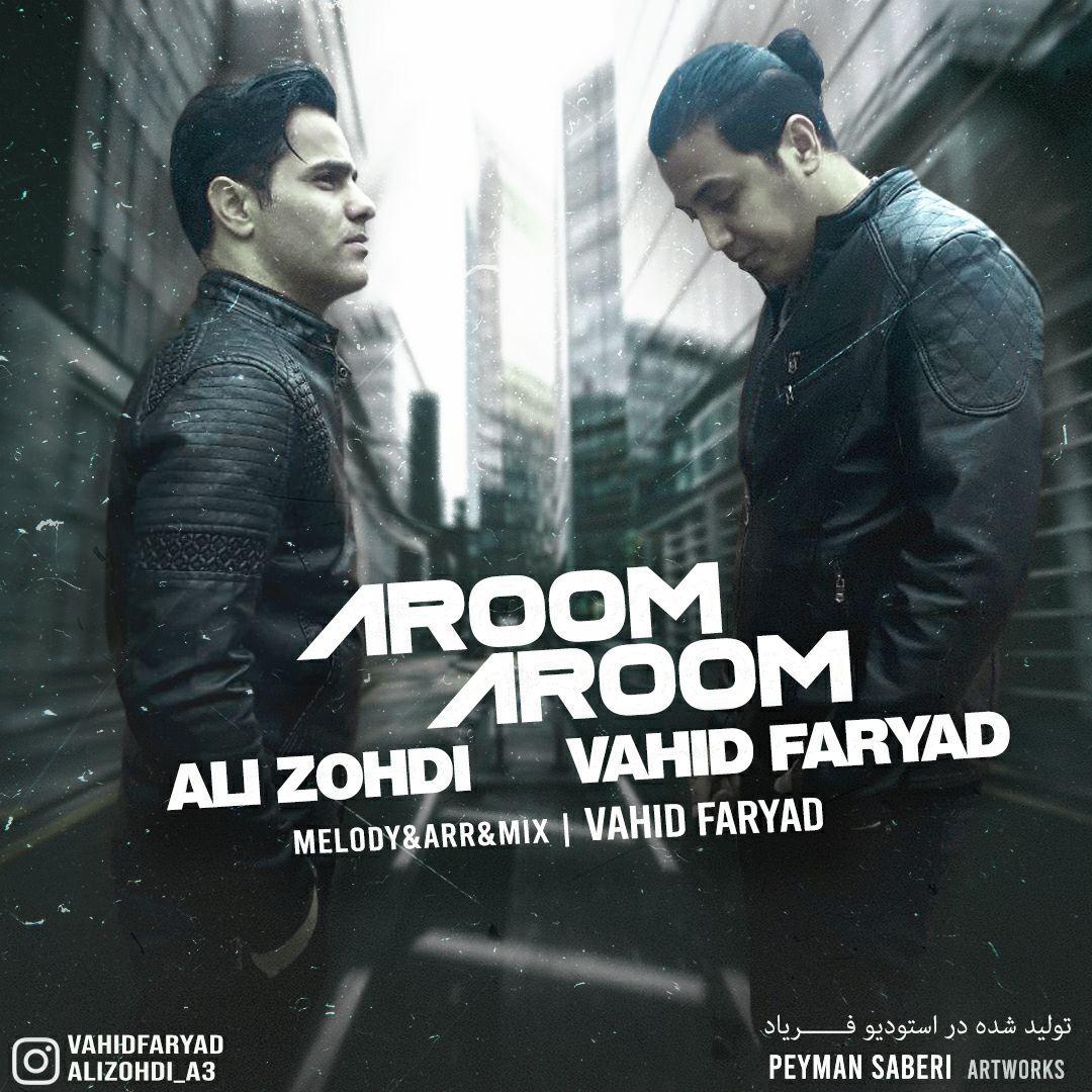 Vahid Faryad & Ali Zohdi – Aroom Aroom