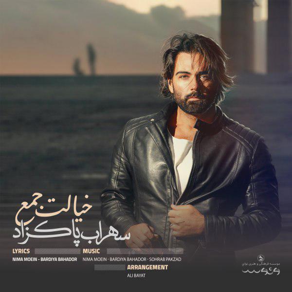 Sohrab Pakzad – Khialet Jaam