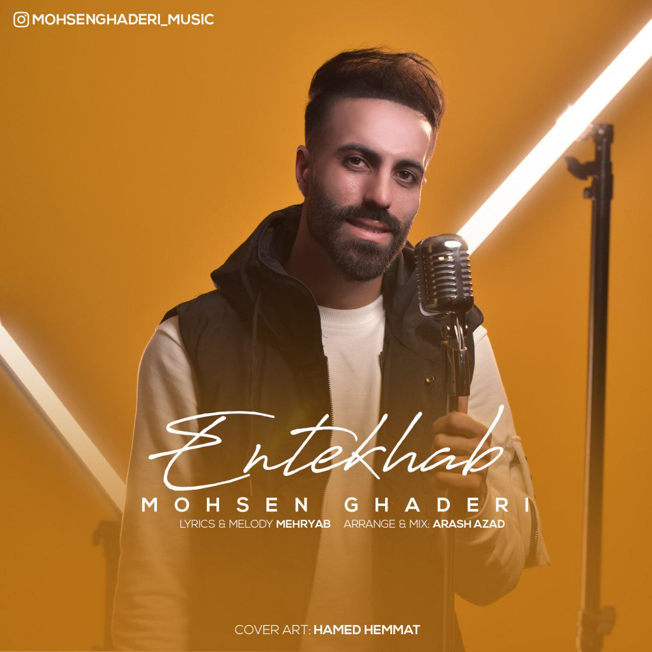 Mohsen Ghaderi – Entekhab