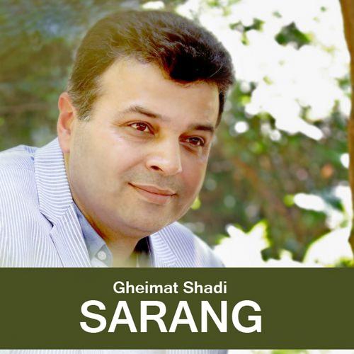 Sarang – Gheimat Shadi