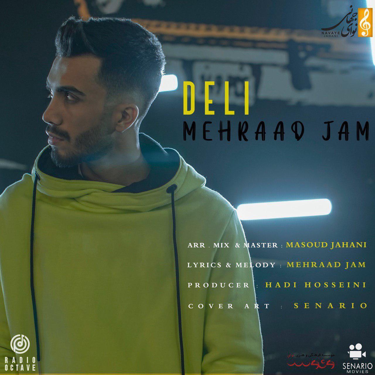 Mehraad Jam - Deli - دانلود آهنگ مهراد جم به نام دلی