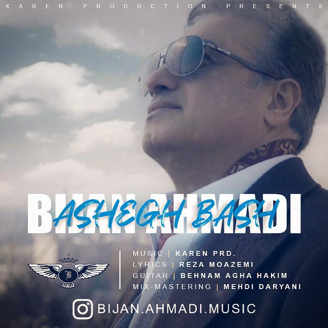Bijan Ahmadi – Ashegh Bash