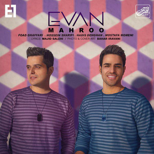 Evan Band - Mahroo - دانلود آهنگ ایوان بند به نام مه رو