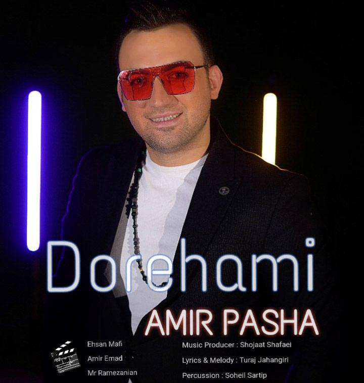 Amir Pasha – Dorehami