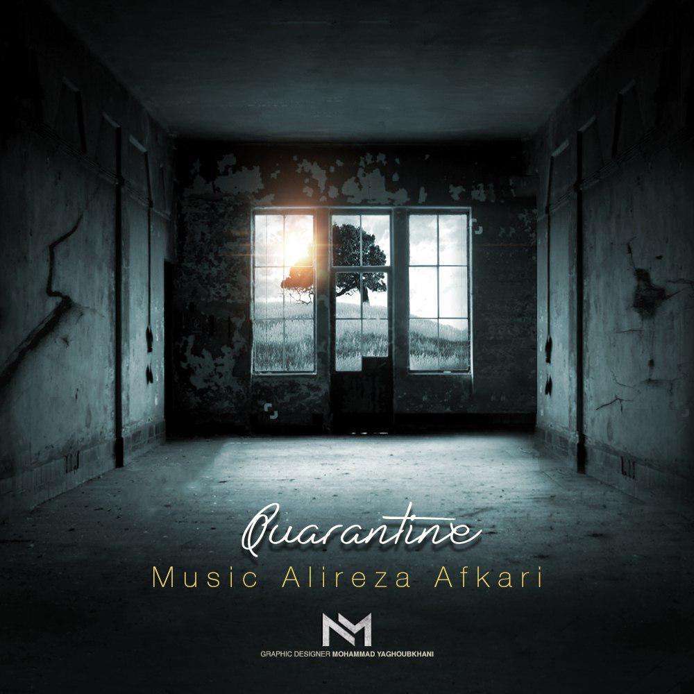Alireza Afkari - Quarantine - دانلود آهنگ علیرضا افکاری به نام قرنطینه