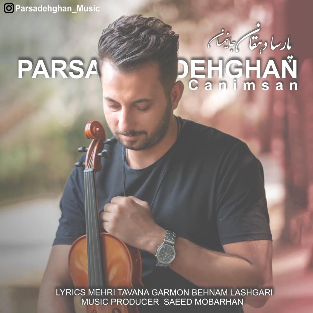 Parsa Dehghan – Canimsan