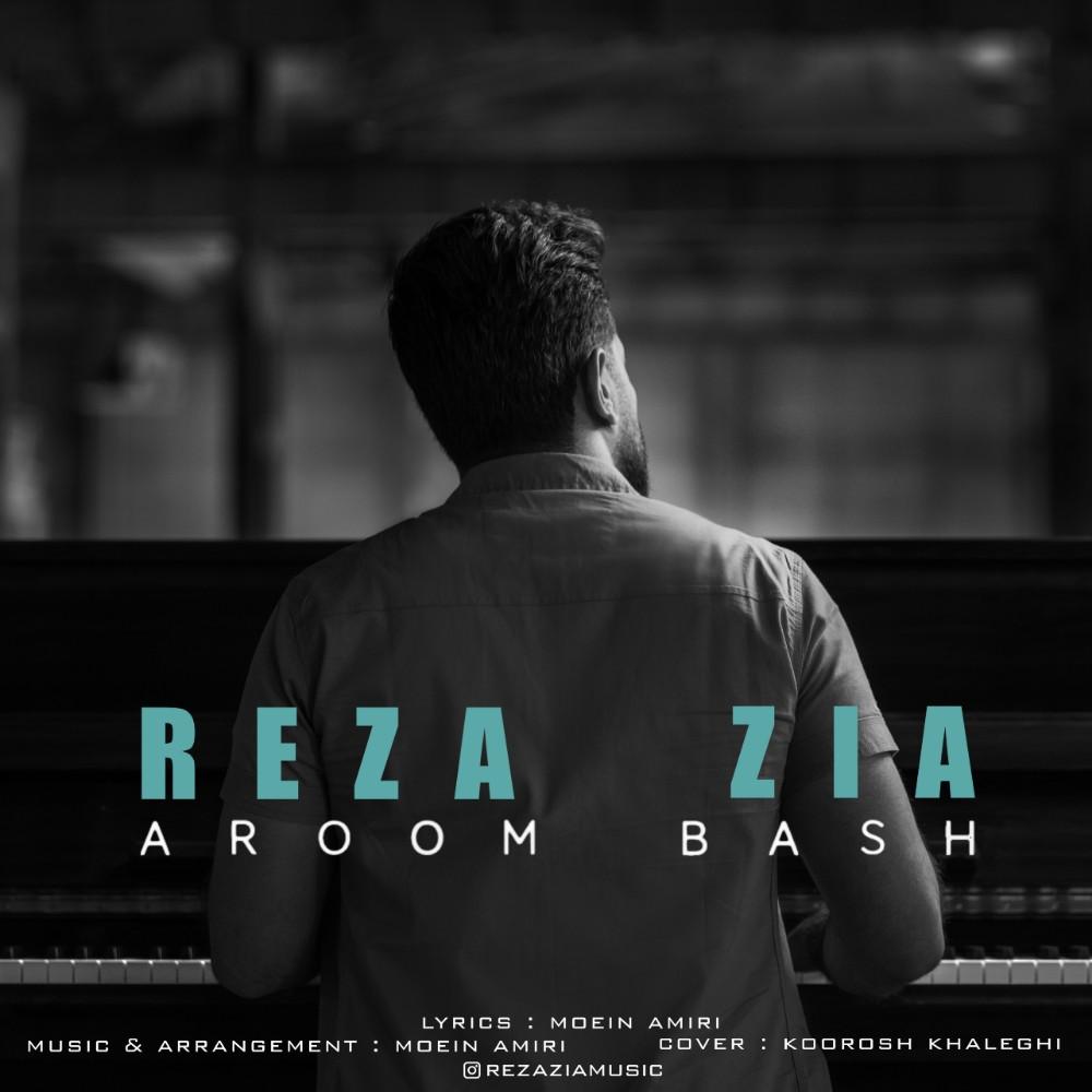 Reza Zia – Aroom Bash