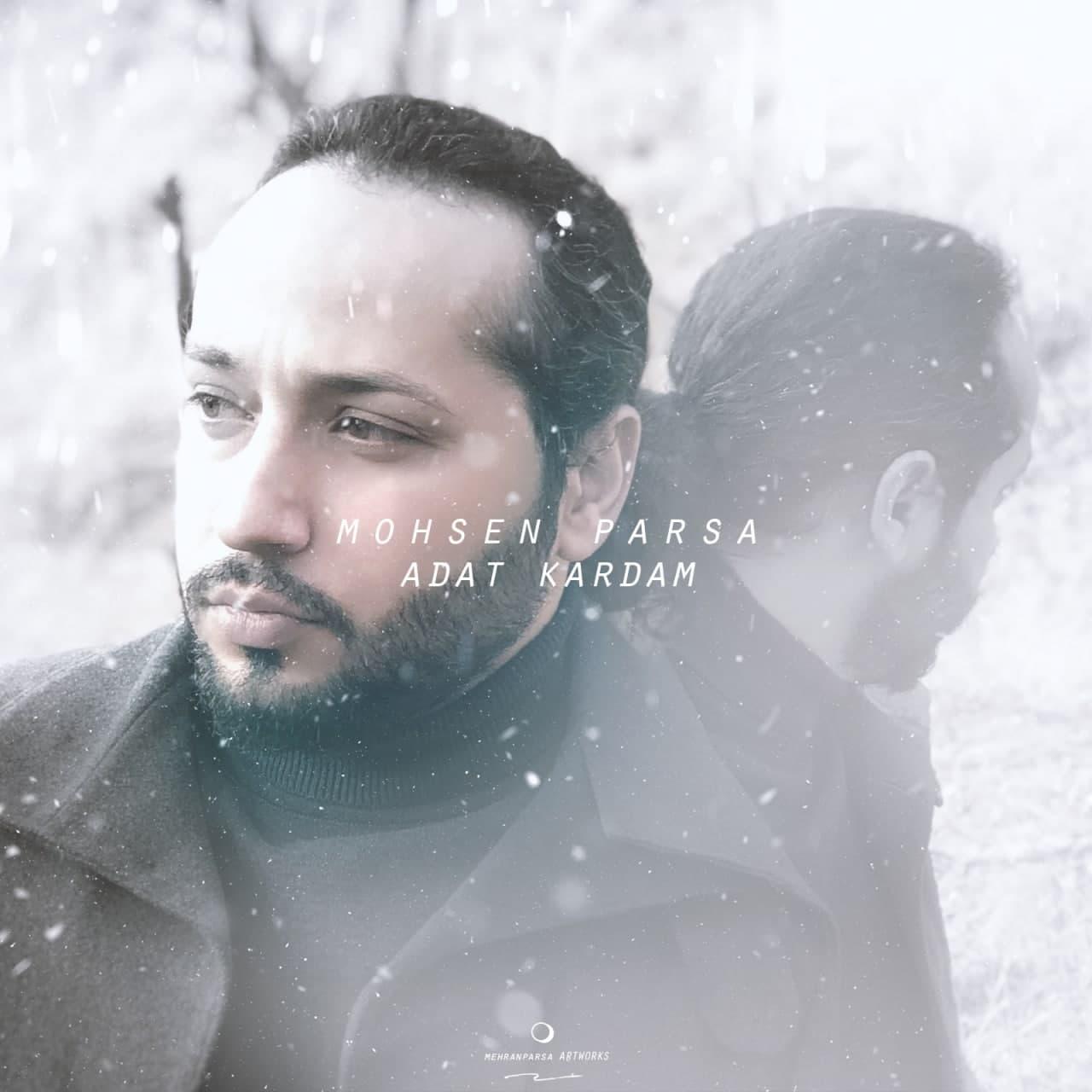 Mohsen Parsa – Adat Kardam