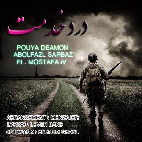 Pouya Deamon – Darde Khedmat (Ft Mostafa Iv & Abolfazl Sarbaz)