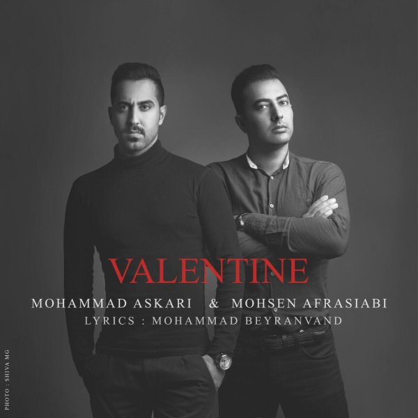 Mohammad Askari – Valentine (Ft Mohsen Afrasiabi)