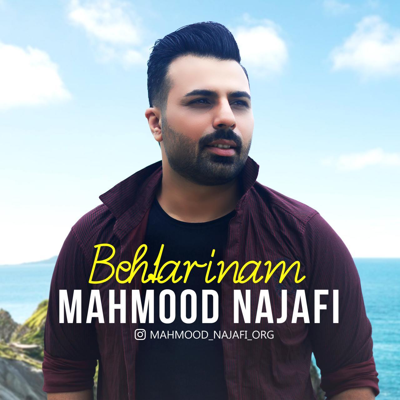 Mahmood Najafi – Behtarinam