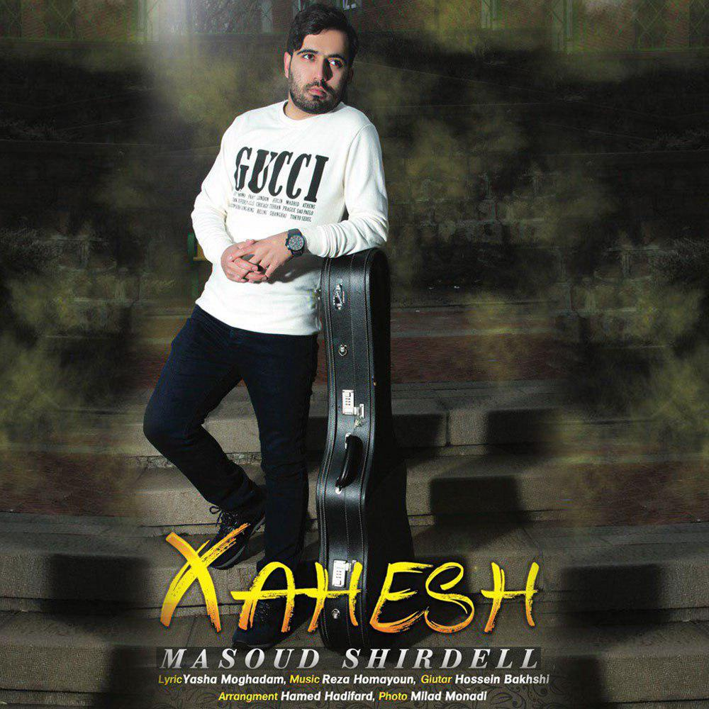 Masoud Shirdell – Khahesh