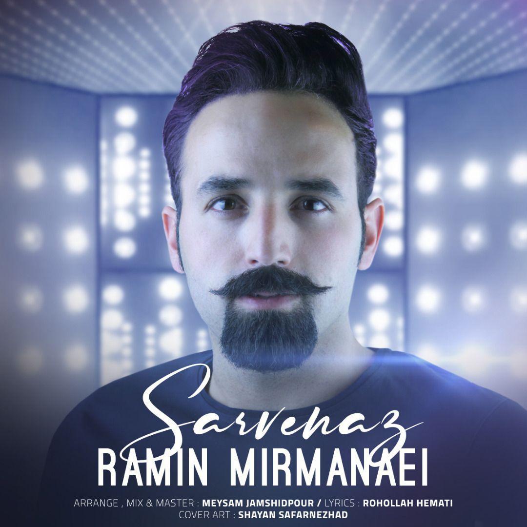 Ramin Mirmanae – Sarvenaz