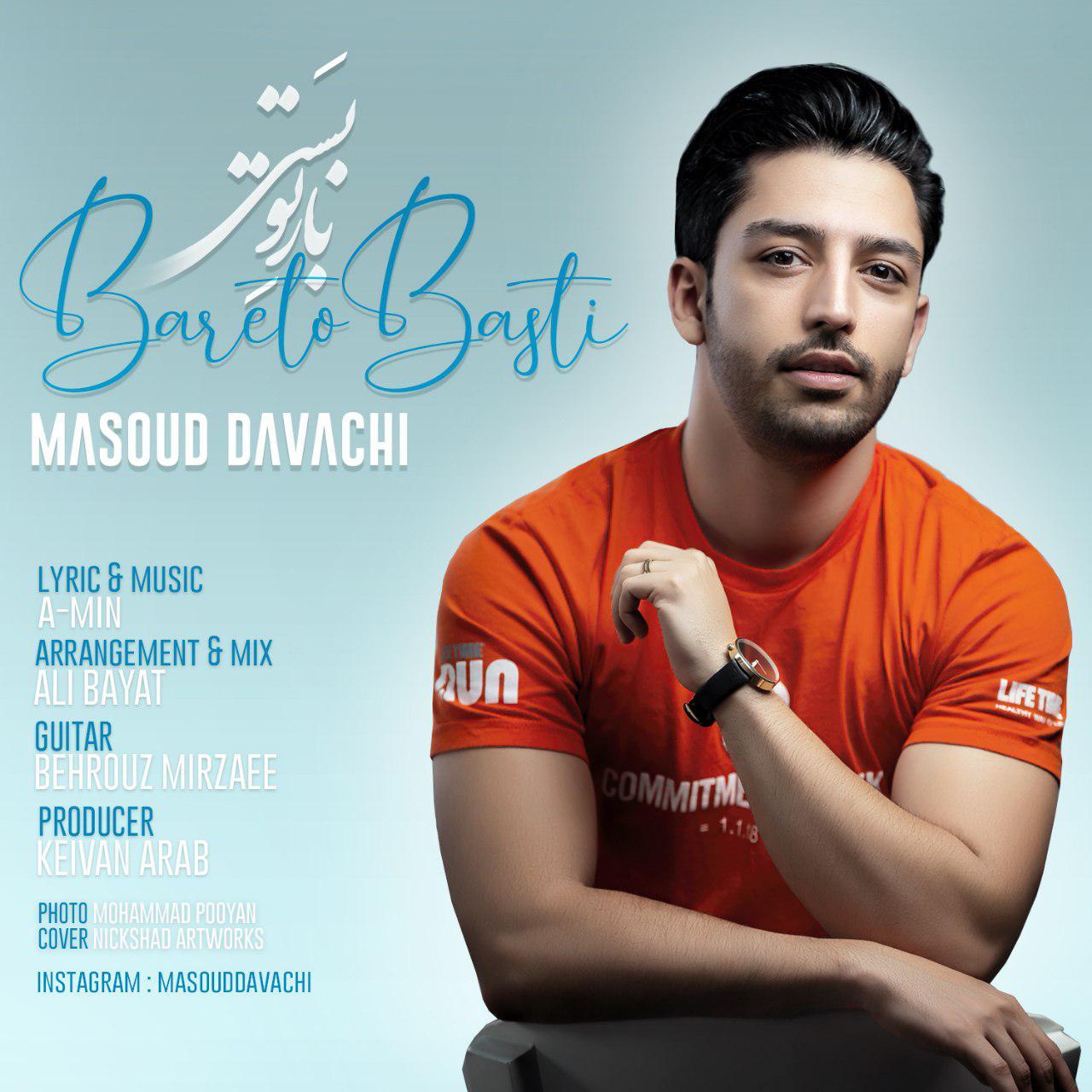 Masoud Davachi – Bareto Basti