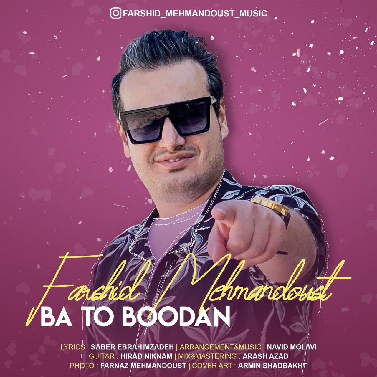 Farshid Mehmandoust – Ba To Boodan