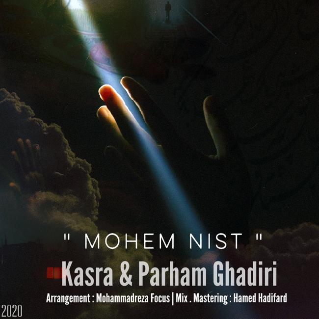 Kasra & Parham Ghadiri – Mohem Nist