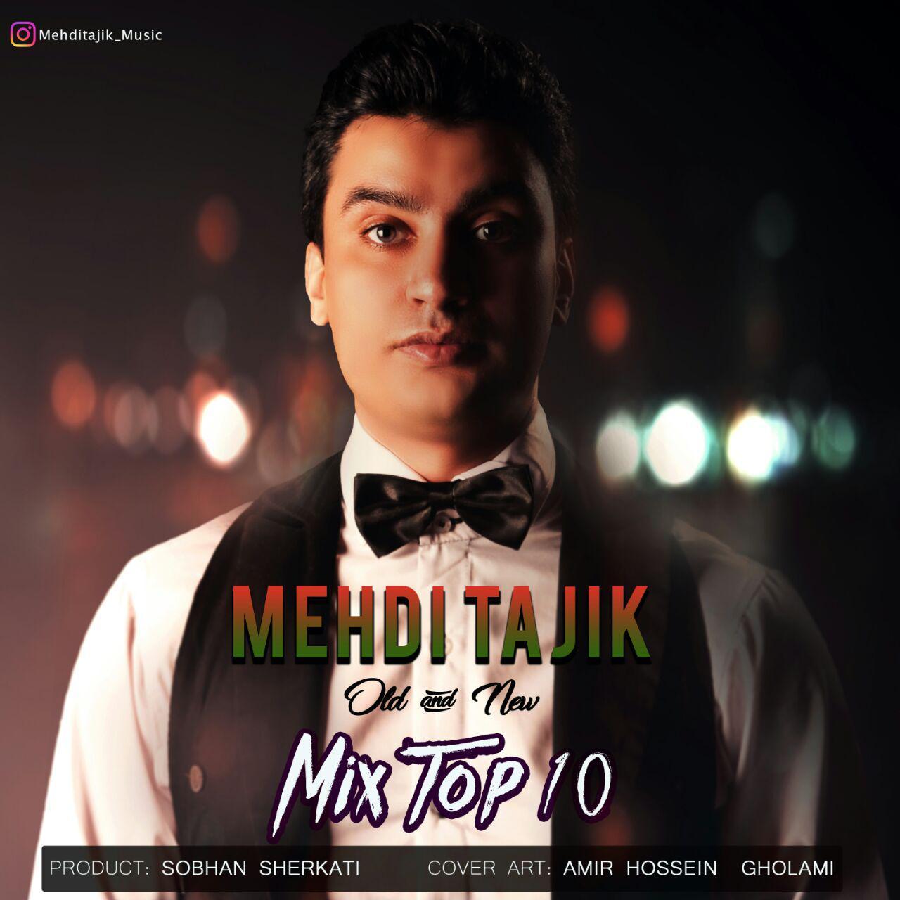 Mehdi Tajik – Mix Top 10