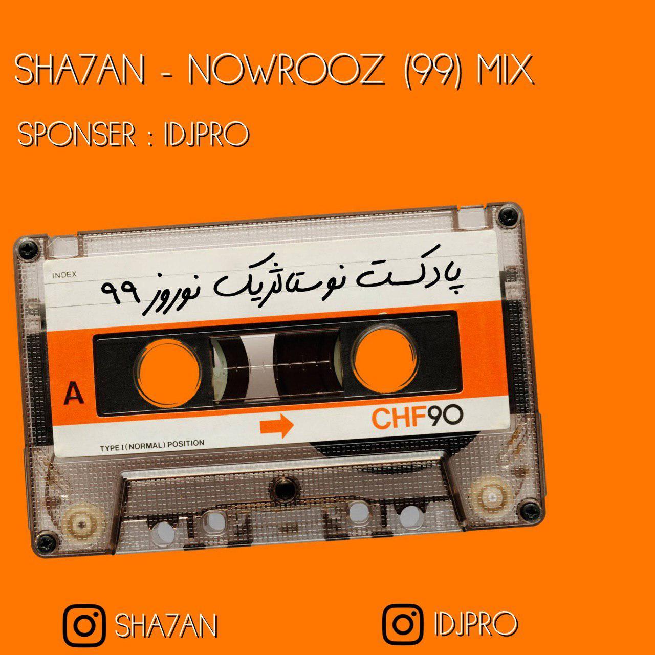 Sha7an – Nowrooz (99) Mix
