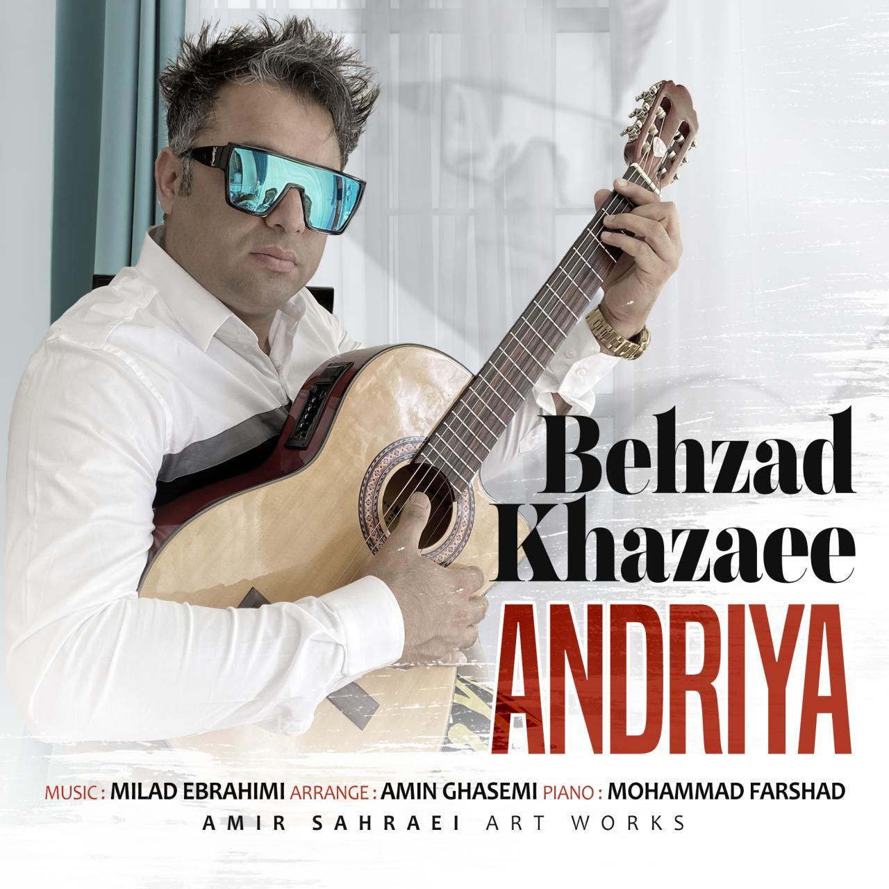 Behzad Khazaee – Andriya