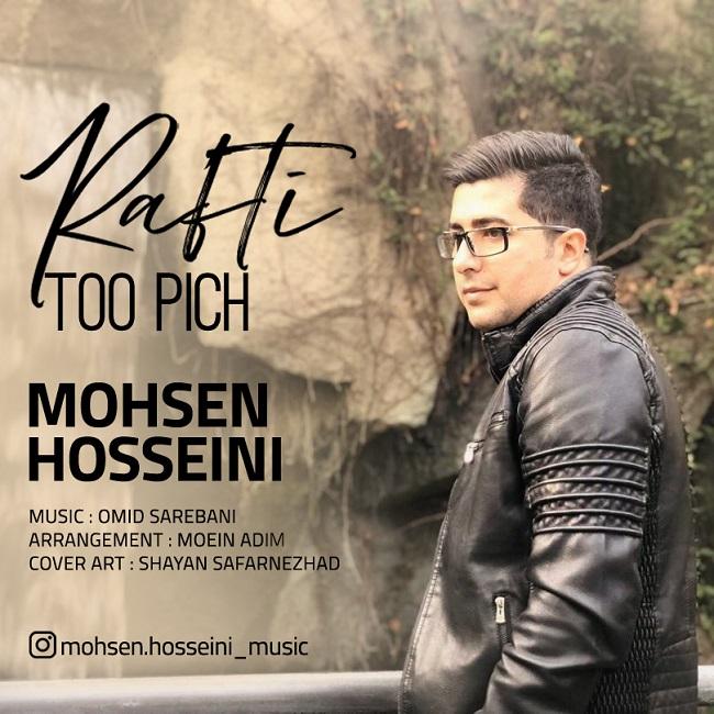 Mohsen Hosseini – Rafti Too Pich