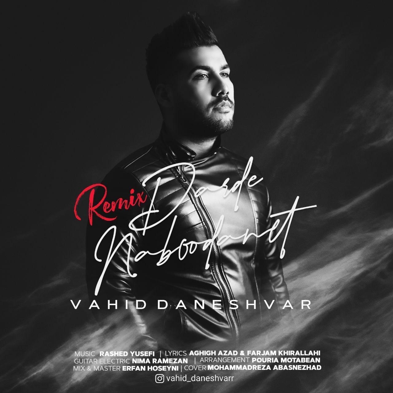 Vahid Daneshvar – Darde Naboodanet (Remix)