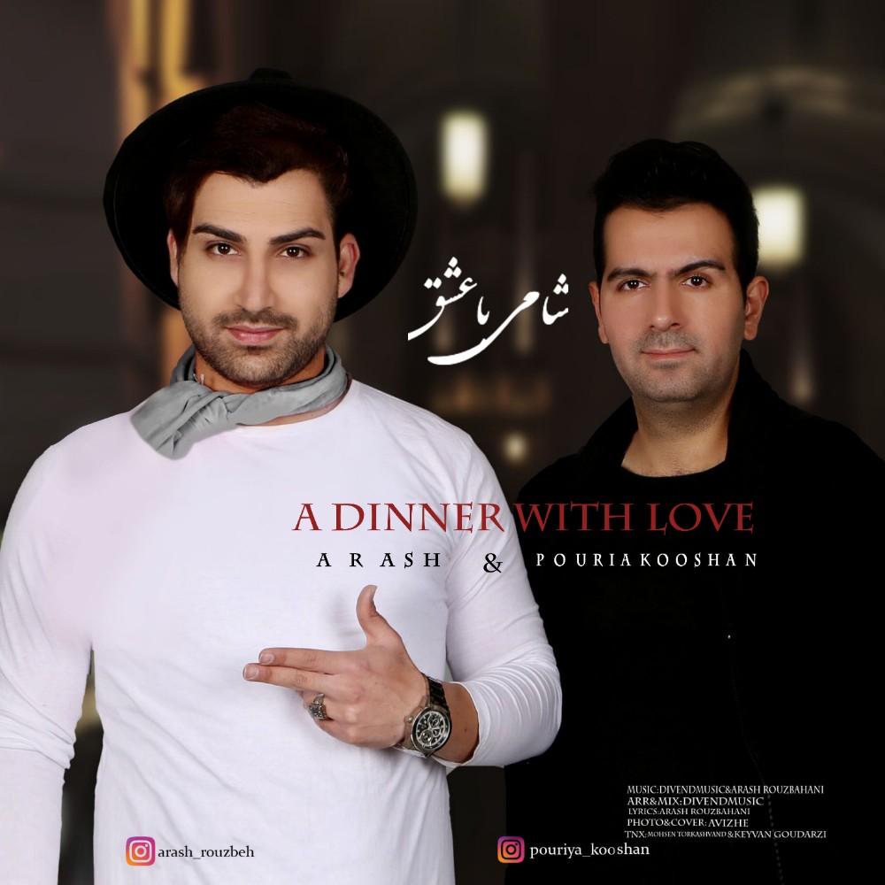 Pouriya Kooshan & Arash – A Dinner With Love